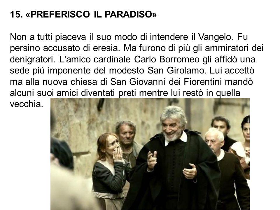 15. «PREFERISCO IL PARADISO»