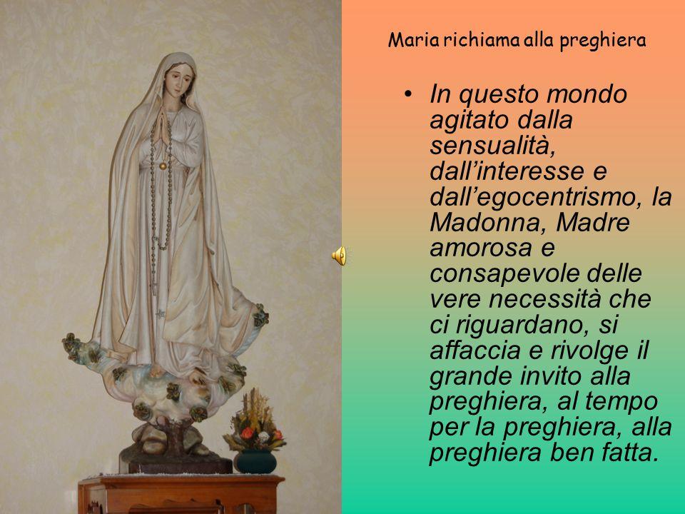 Maria richiama alla preghiera