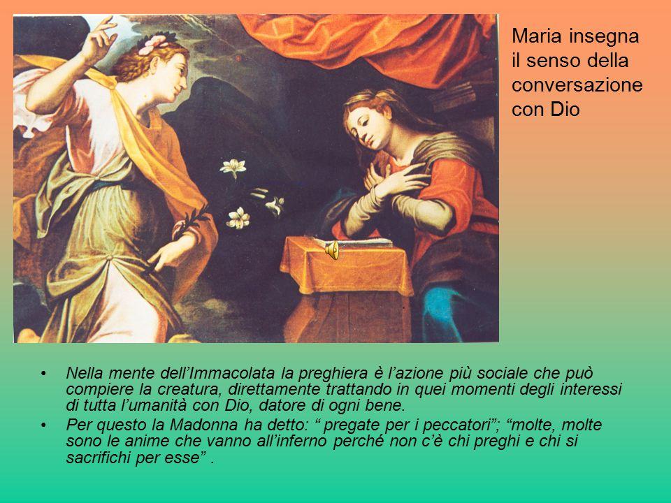 Maria insegna il senso della conversazione con Dio