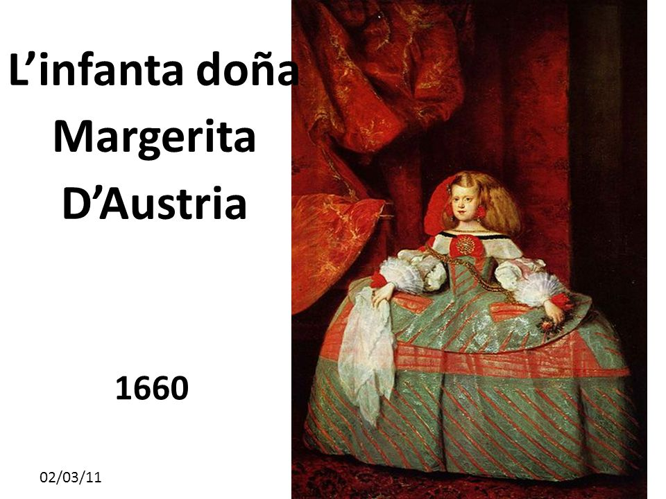 L'infanta doña Margerita D'Austria