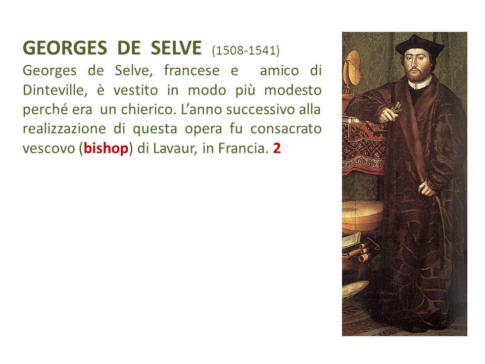GEORGES DE SELVE (1508-1541)