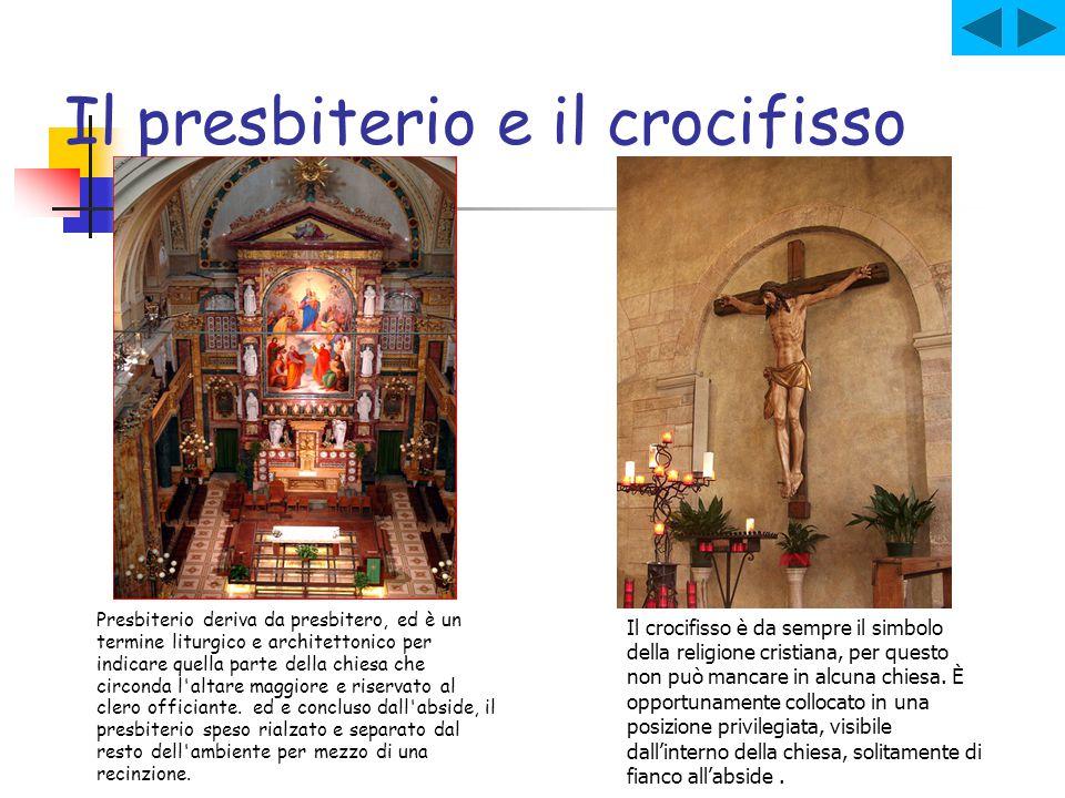 Il presbiterio e il crocifisso
