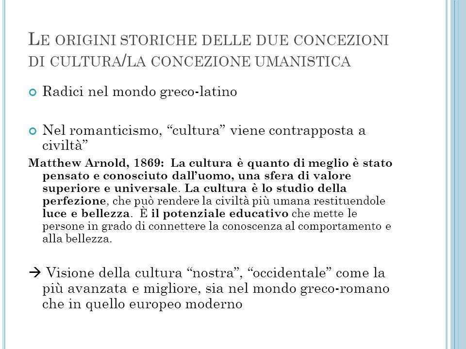 Le origini storiche delle due concezioni di cultura/la concezione umanistica