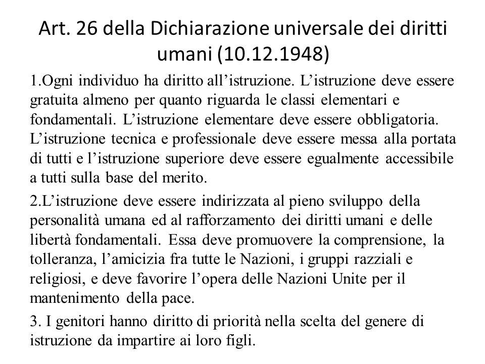 Art. 26 della Dichiarazione universale dei diritti umani (10.12.1948)