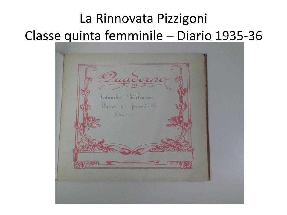 La Rinnovata Pizzigoni Classe quinta femminile – Diario 1935-36