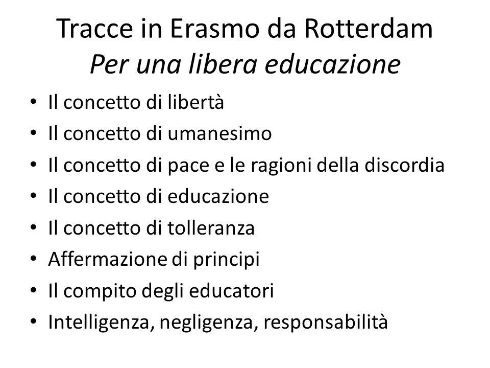 Tracce in Erasmo da Rotterdam Per una libera educazione