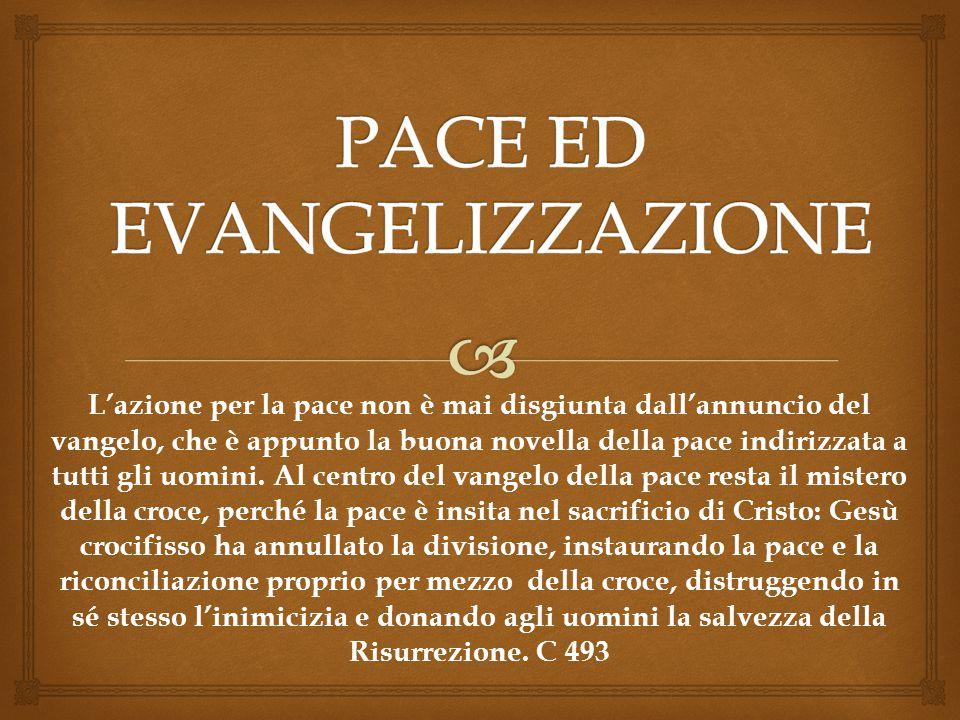 PACE ED EVANGELIZZAZIONE