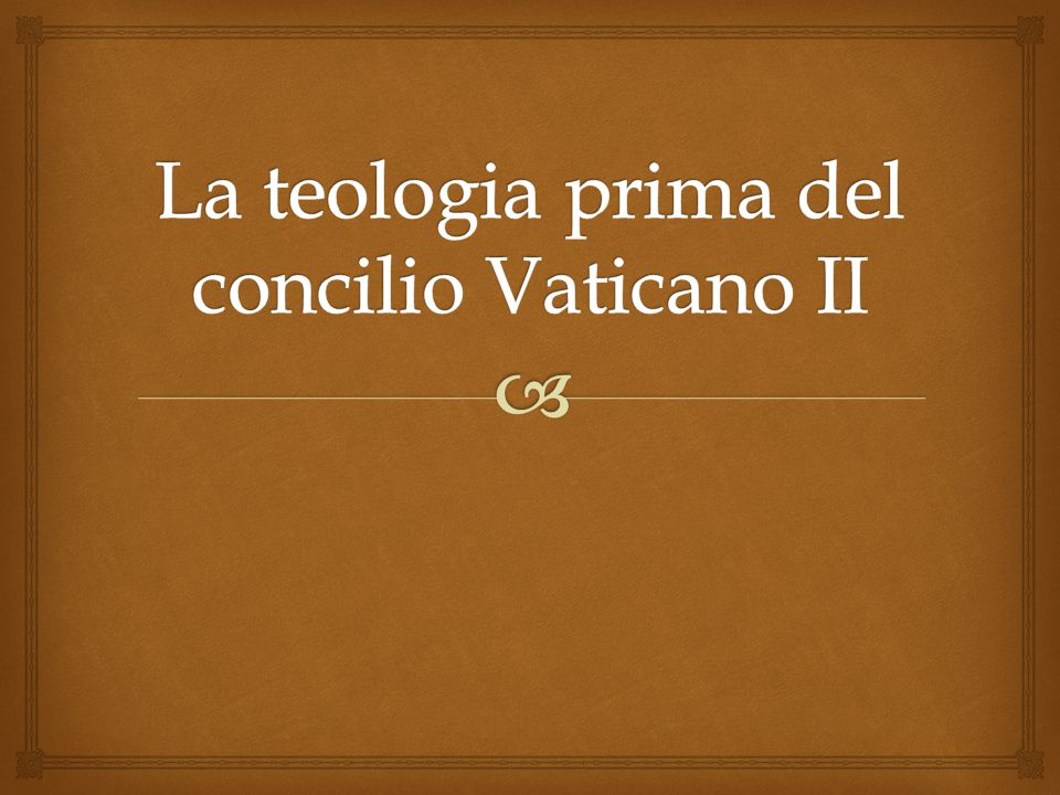 La teologia prima del concilio Vaticano II