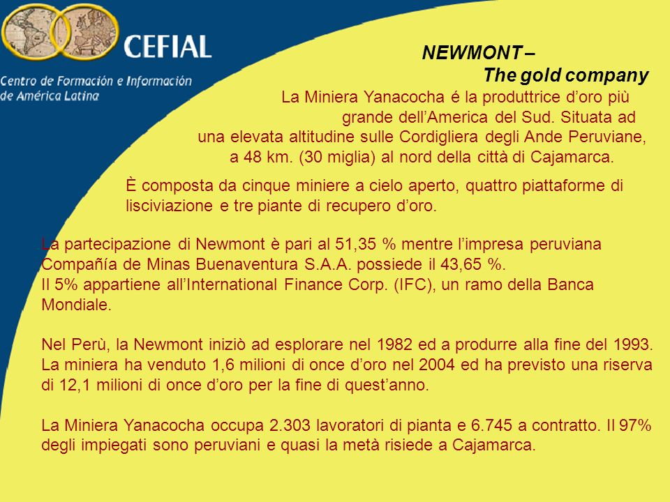 NEWMONT – The gold company
