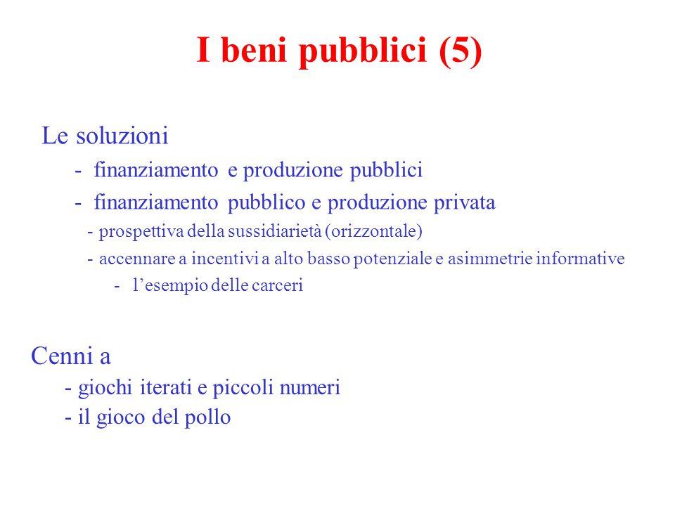 I beni pubblici (5) Le soluzioni Cenni a