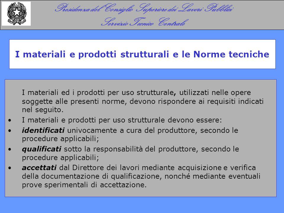 I materiali e prodotti strutturali e le Norme tecniche