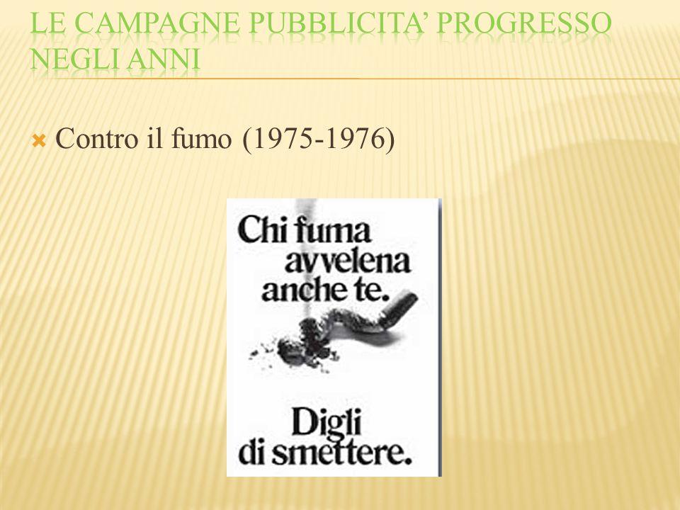 Le campagne pubblicita' progresso negli anni