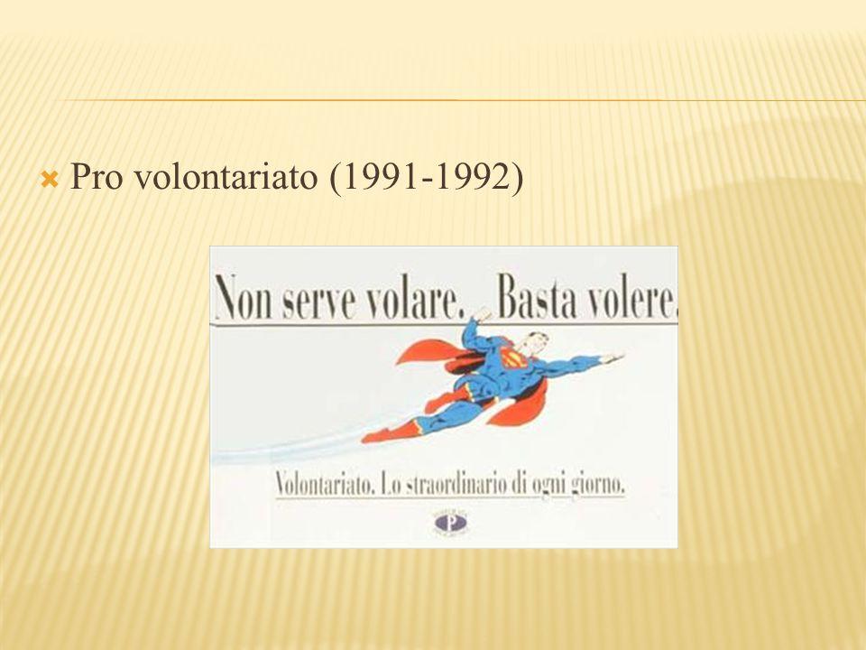 Pro volontariato (1991-1992)
