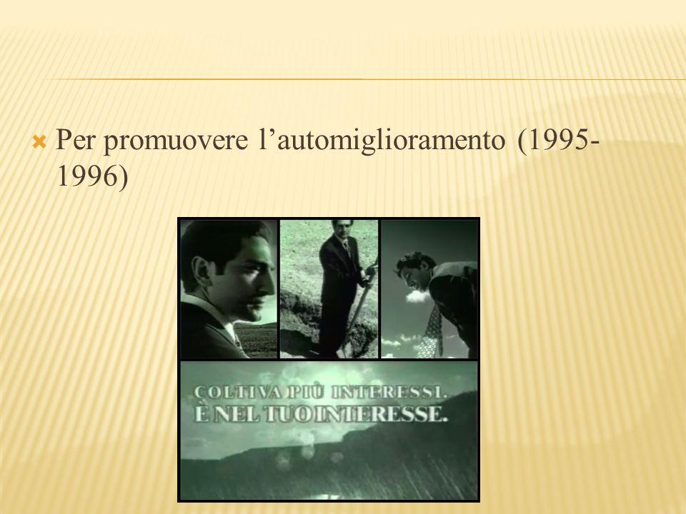 Per promuovere l'automiglioramento (1995-1996)