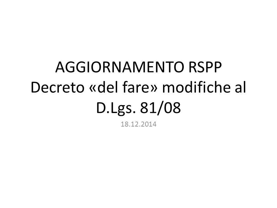 AGGIORNAMENTO RSPP Decreto «del fare» modifiche al D.Lgs. 81/08