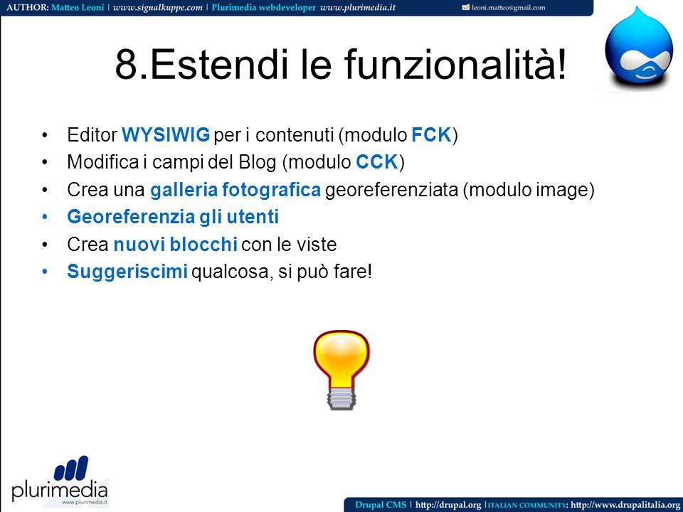 8.Estendi le funzionalità!