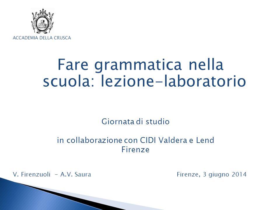 Fare grammatica nella scuola: lezione-laboratorio