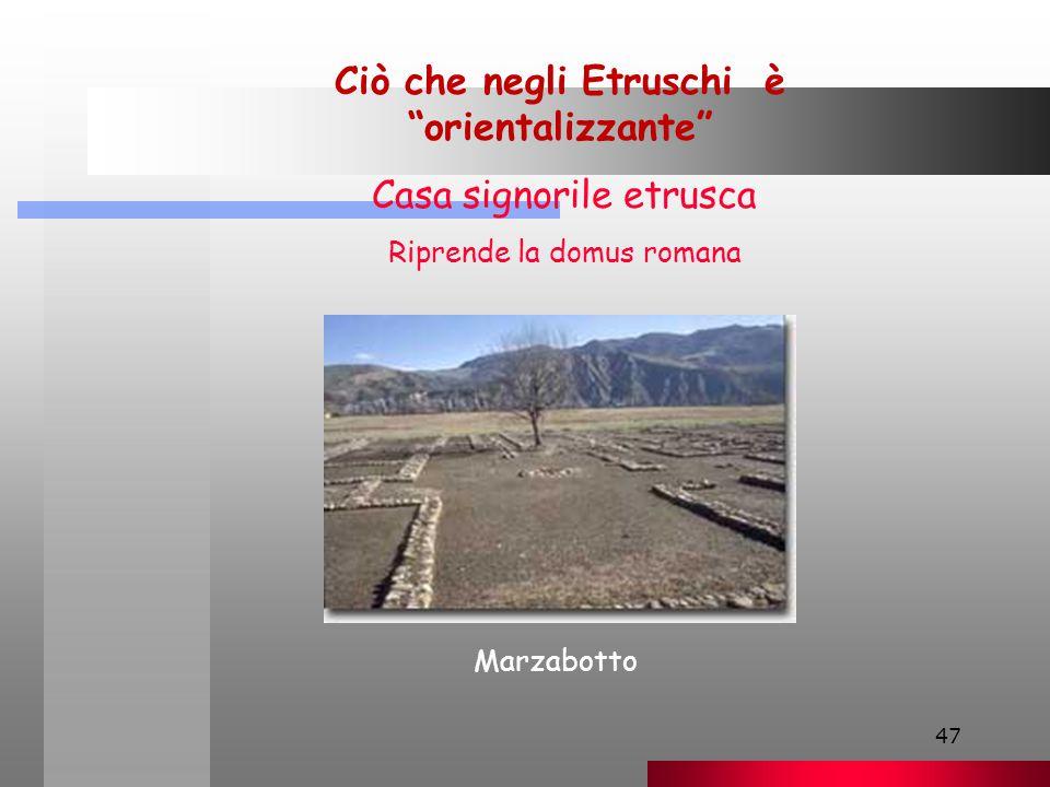 Ciò che negli Etruschi è orientalizzante