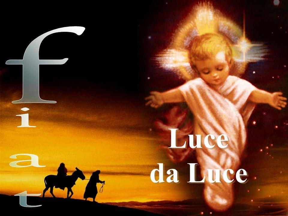 f iat Luce da Luce