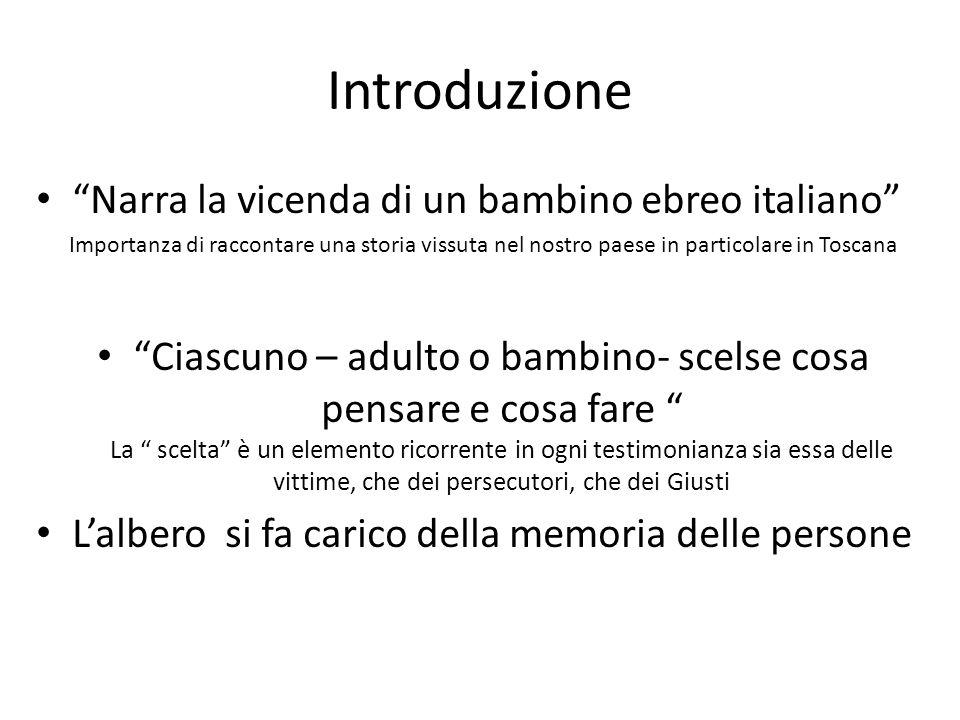 Introduzione Narra la vicenda di un bambino ebreo italiano