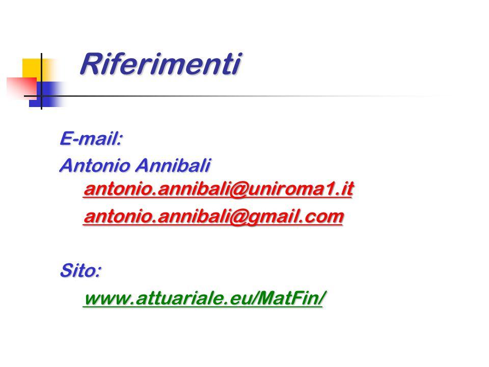Riferimenti E-mail: Antonio Annibali antonio.annibali@uniroma1.it
