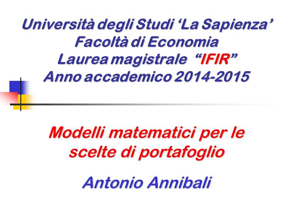 Modelli matematici per le scelte di portafoglio Antonio Annibali