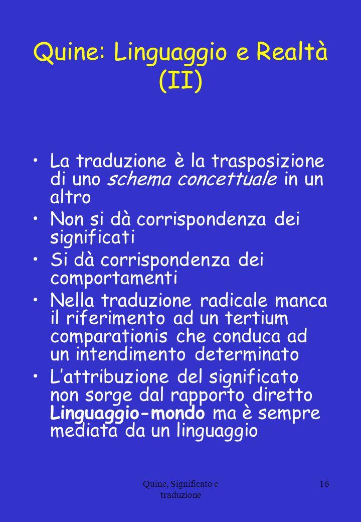 Quine: Linguaggio e Realtà (II)