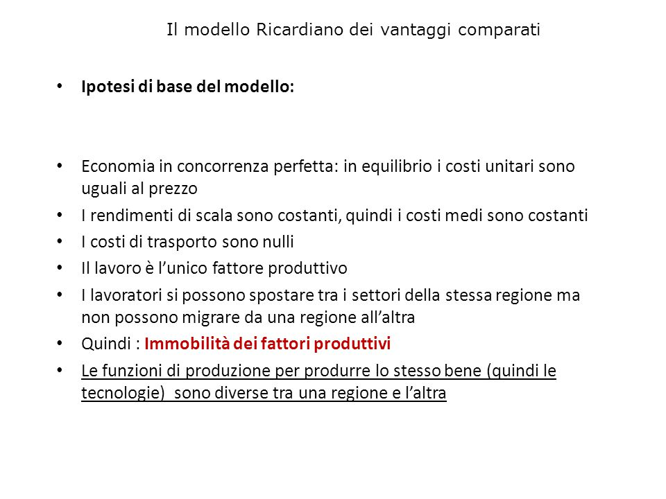 Ipotesi di base del modello:
