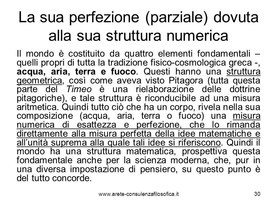 La sua perfezione (parziale) dovuta alla sua struttura numerica