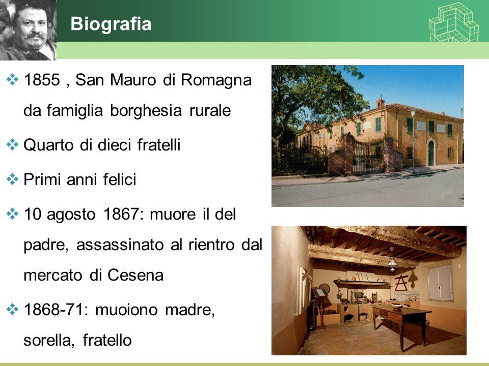 Biografia 1855 , San Mauro di Romagna da famiglia borghesia rurale