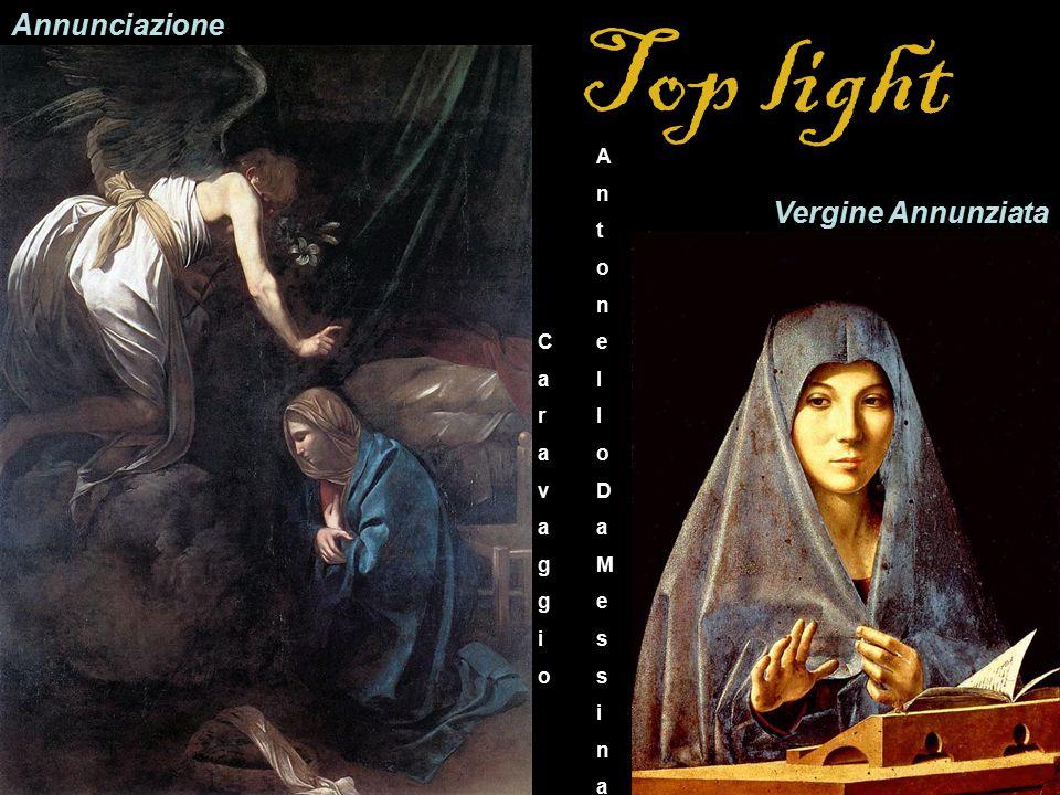 Top light Annunciazione Vergine Annunziata A n t o e l D a M s i C a r