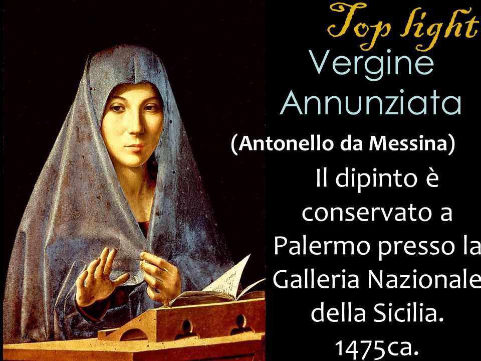 Top light Vergine Annunziata