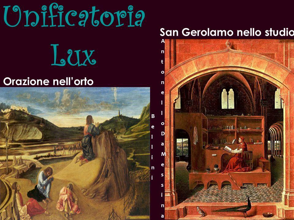 Unificatoria Lux San Gerolamo nello studio Orazione nell'orto A n t o