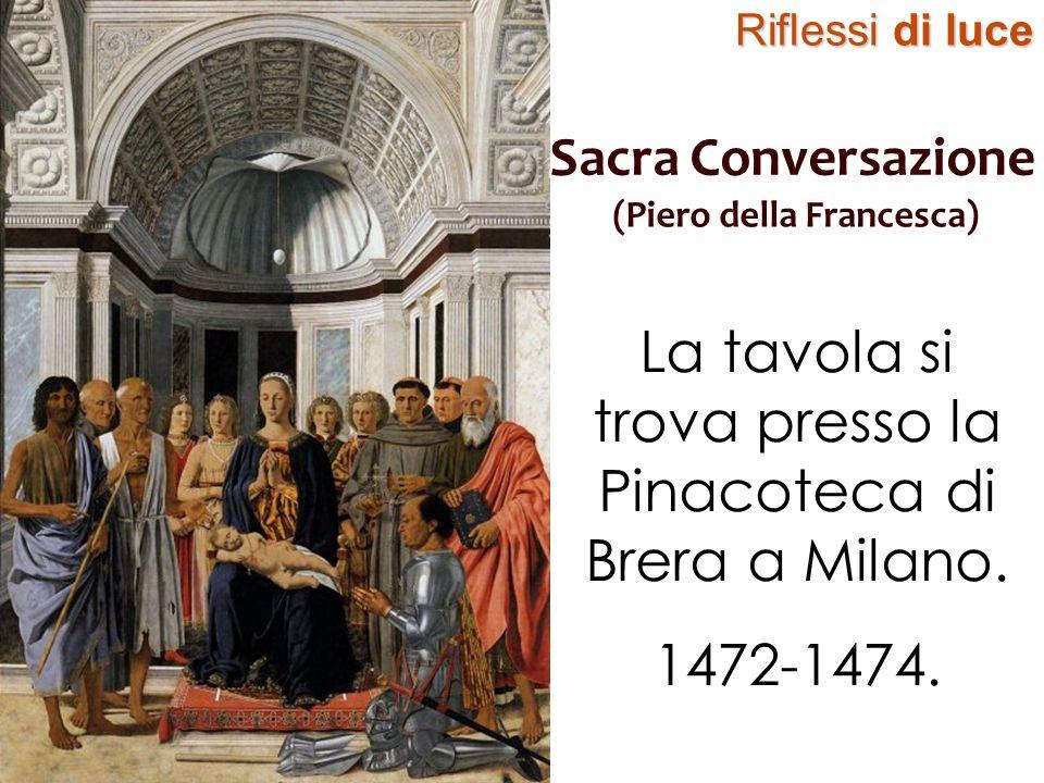 La tavola si trova presso la Pinacoteca di Brera a Milano.