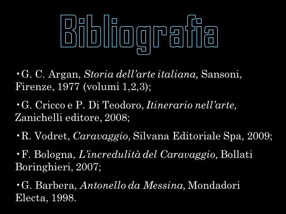 Bibliografia G. C. Argan, Storia dell'arte italiana, Sansoni, Firenze, 1977 (volumi 1,2,3);