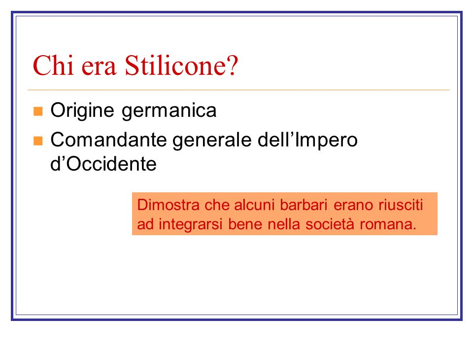Chi era Stilicone Origine germanica