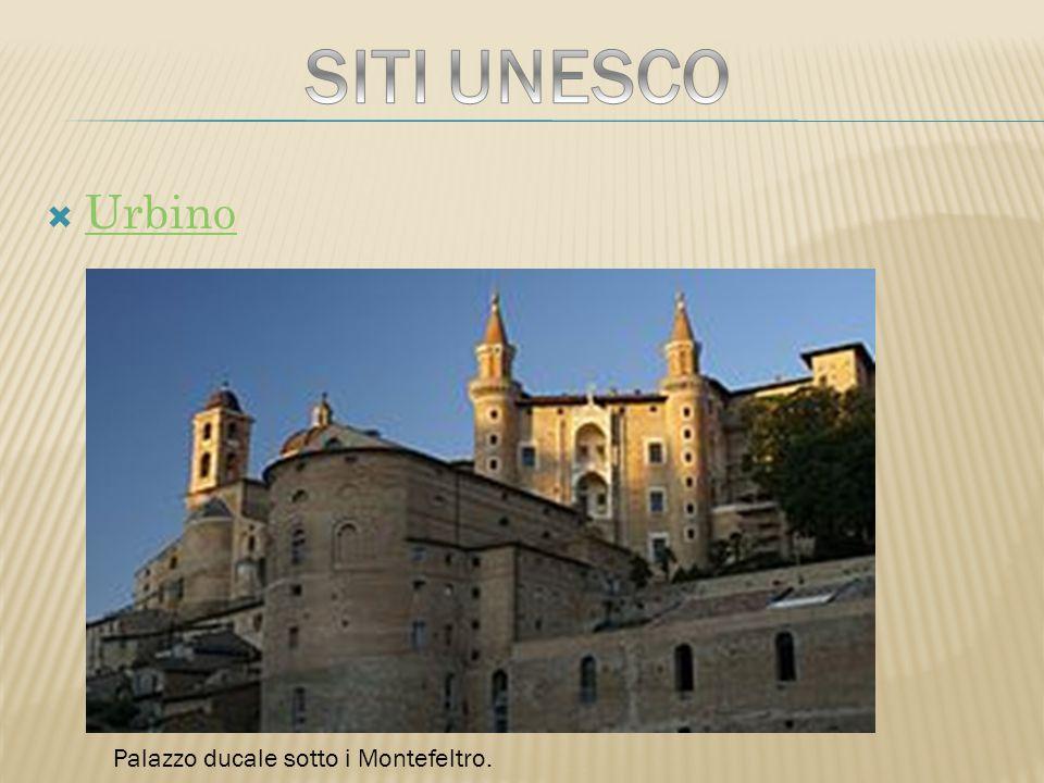 SITI UNESCO Urbino Palazzo ducale sotto i Montefeltro.