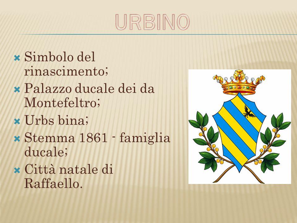 URBINO Simbolo del rinascimento; Palazzo ducale dei da Montefeltro;