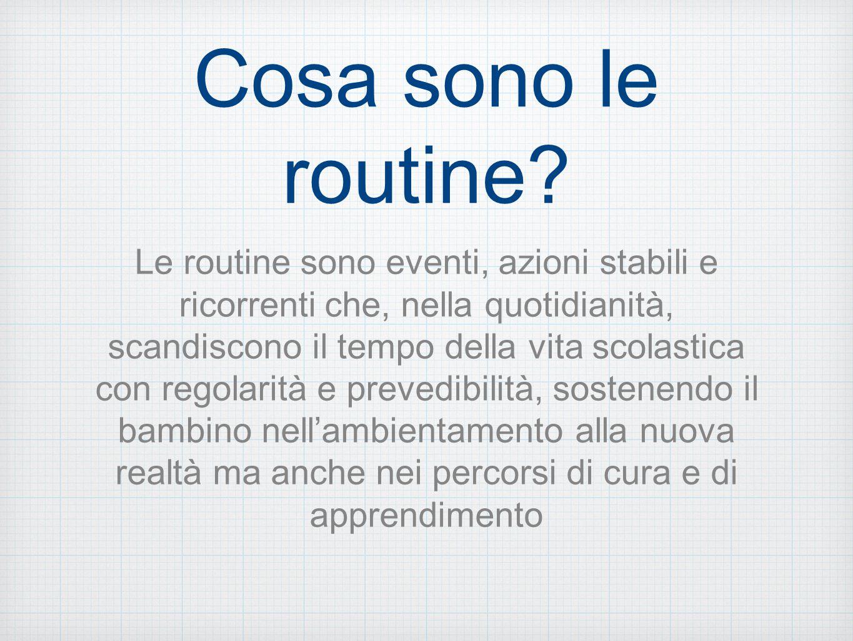 Cosa sono le routine