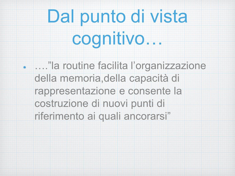 Dal punto di vista cognitivo…
