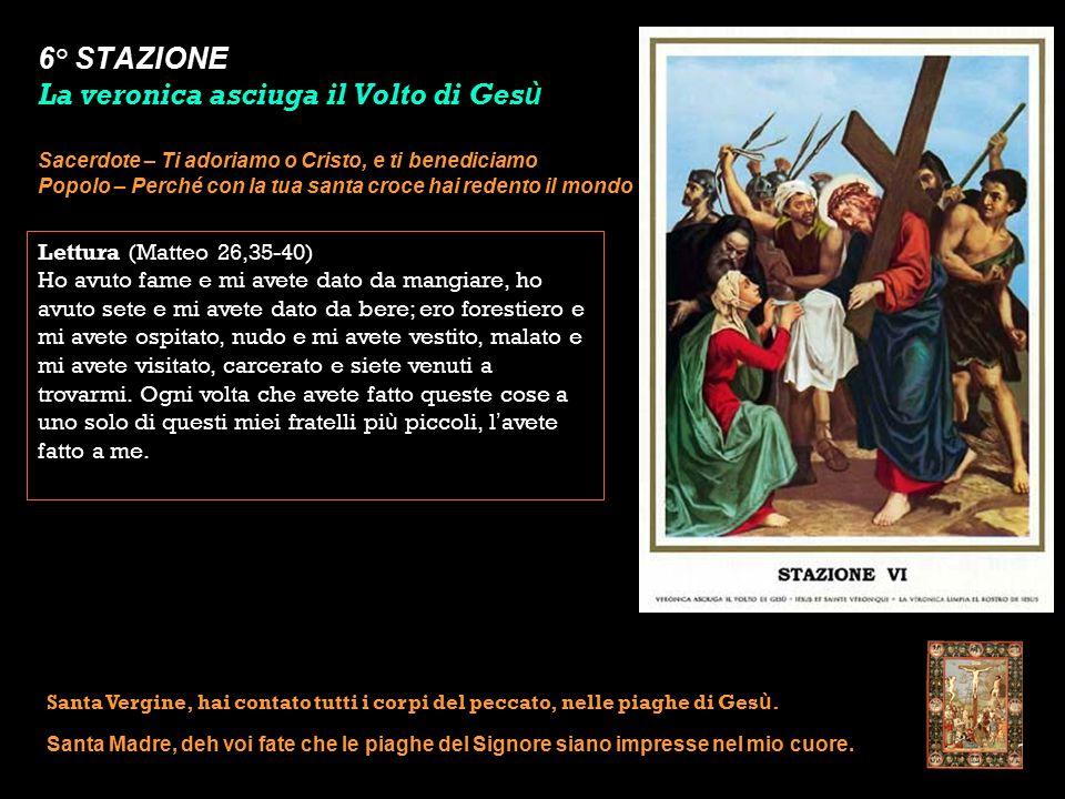 6° STAZIONE La veronica asciuga il Volto di Gesù