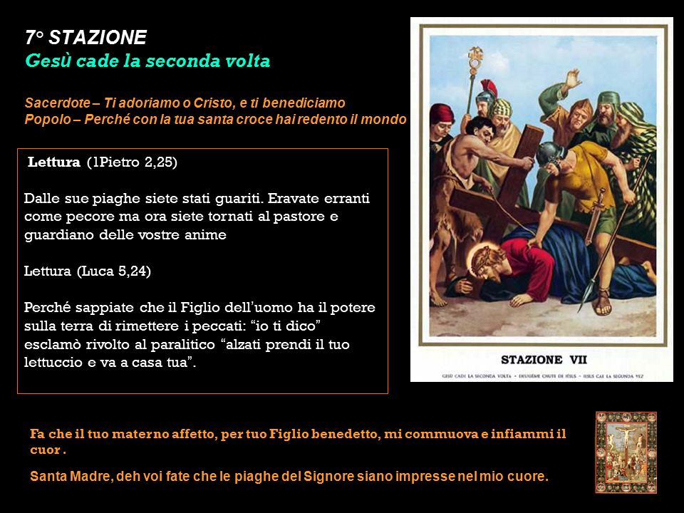 7° STAZIONE Gesù cade la seconda volta