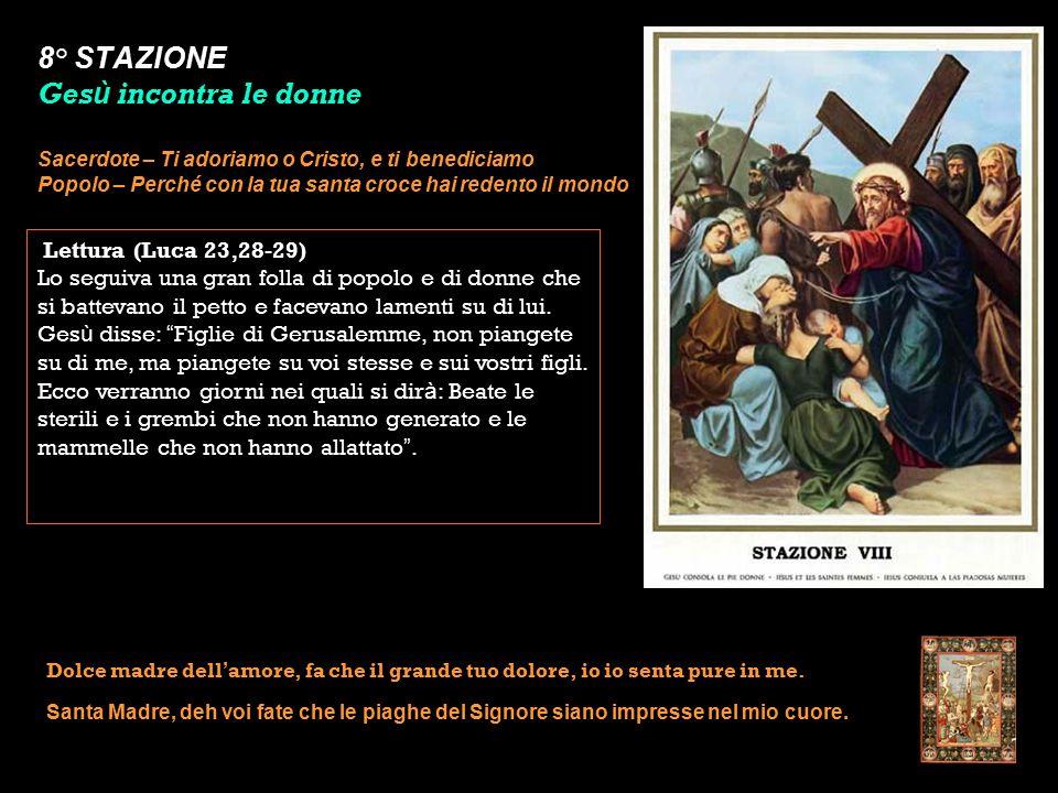 8° STAZIONE Gesù incontra le donne