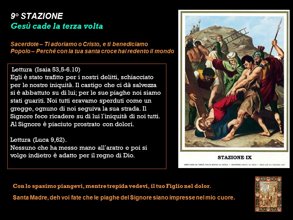 9° STAZIONE Gesù cade la terza volta