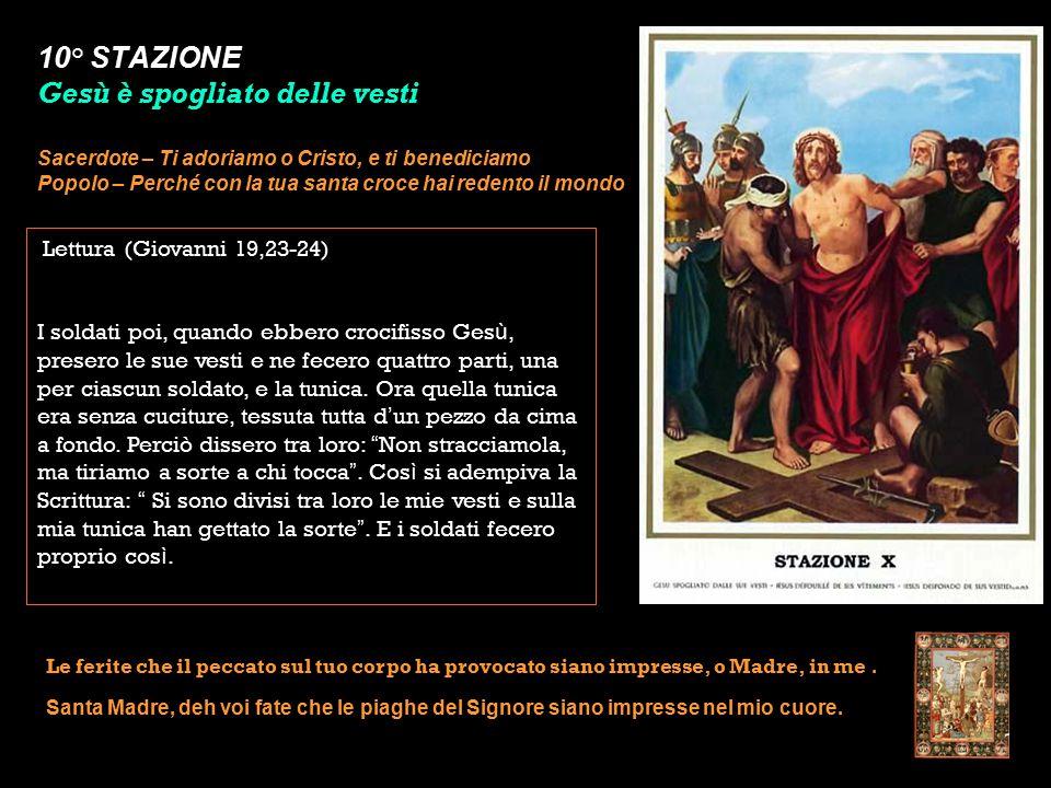 10° STAZIONE Gesù è spogliato delle vesti
