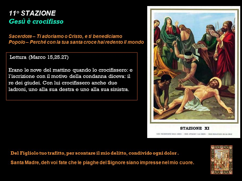 11° STAZIONE Gesù è crocifisso