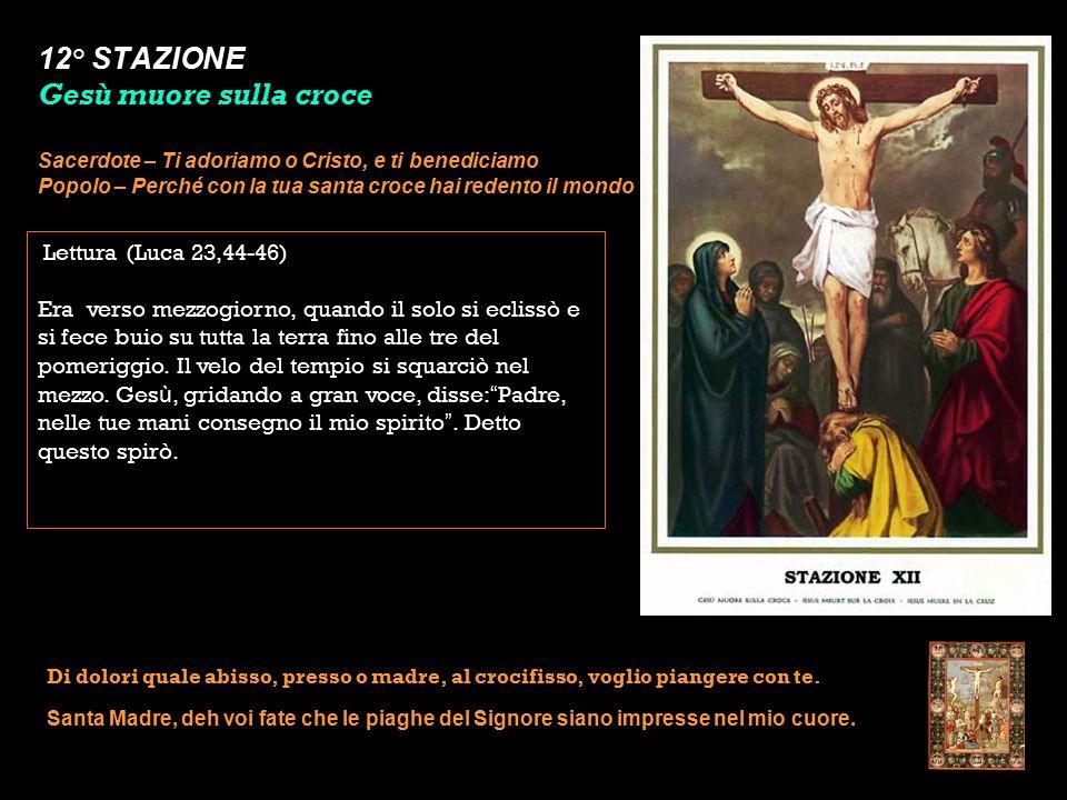 12° STAZIONE Gesù muore sulla croce