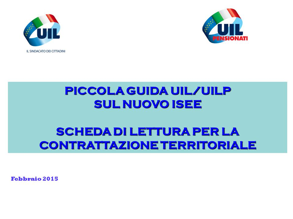 PICCOLA GUIDA UIL/UILP SUL NUOVO ISEE