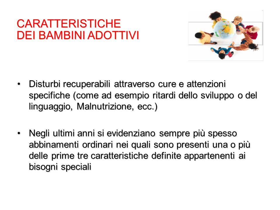 CARATTERISTICHE DEI BAMBINI ADOTTIVI