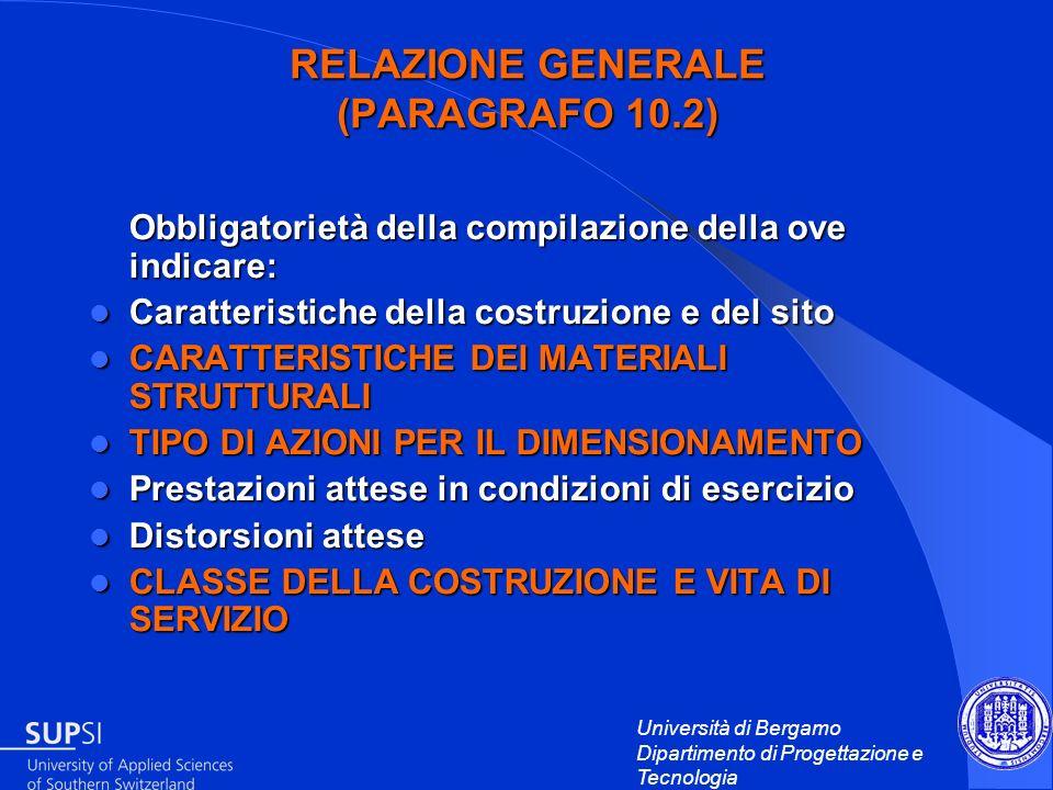 RELAZIONE GENERALE (PARAGRAFO 10.2)